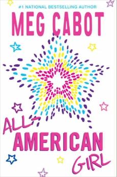 All-American Girl, Cabot, Meg