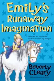 Emily's Runaway Imagination, Cleary, Beverly