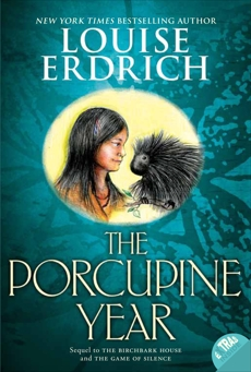 The Porcupine Year, Erdrich, Louise
