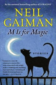 M Is for Magic, Gaiman, Neil