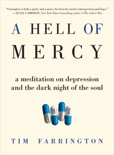 A Hell of Mercy: A Meditation on Depression and the Dark Night of the Soul, Farrington, Tim