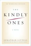 The Kindly Ones: A Novel, Littell, Jonathan