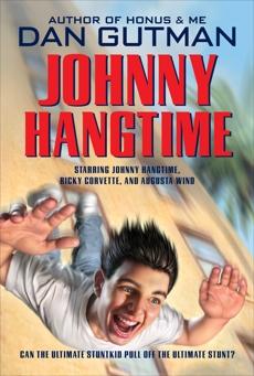 Johnny Hangtime, Gutman, Dan