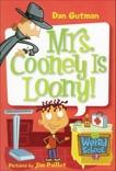 My Weird School #7: Mrs. Cooney Is Loony!, Gutman, Dan