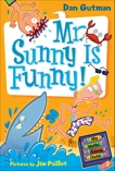 My Weird School Daze #2: Mr. Sunny Is Funny!, Gutman, Dan