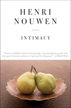 Intimacy, Nouwen, Henri J. M.
