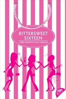 Bittersweet Sixteen, Karasyov, Carrie & Kargman, Jill