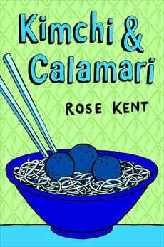 Kimchi & Calamari, Kent, Rose