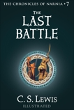 The Last Battle: The Chronicles of Narnia, Lewis, C. S.