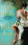 A Belated Bride, Hawkins, Karen