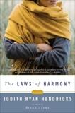 The Laws of Harmony: A Novel, Hendricks, Judith R.