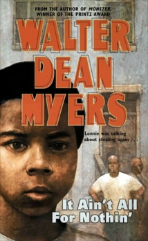 It Ain't All for Nothin', Myers, Walter Dean