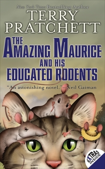 The Amazing Maurice and His Educated Rodents, Pratchett, Terry