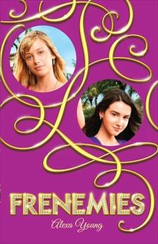 Frenemies, Young, Alexa