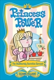 Princess Power #5: The Stubbornly Secretive Servant, Williams, Suzanne
