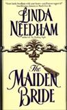 The Maiden Bride, Needham, Linda