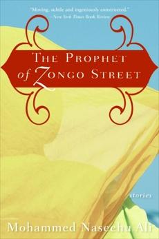 The Prophet of Zongo Street: Stories, Ali, Mohammed Naseehu