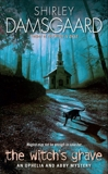 The Witch's Grave: An Ophelia and Abby Mystery, Damsgaard, Shirley
