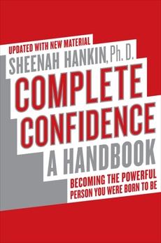 Complete Confidence Updated Edition: A Handbook, Hankin, Sheenah