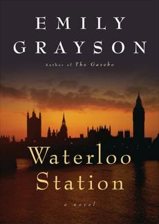 Waterloo Station, Grayson, Emily