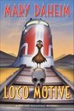 Loco Motive: A Bed-and-Breakfast Mystery, Daheim, Mary