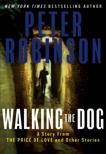 Walking the Dog, Robinson, Peter