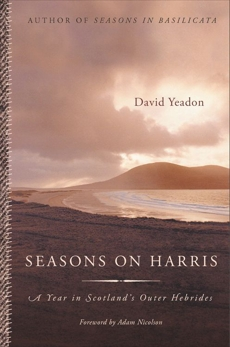 Seasons on Harris: A Year in Scotland's Outer Hebrides, Yeadon, David
