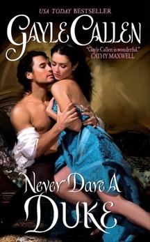 Never Dare a Duke, Callen, Gayle