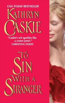 To Sin With a Stranger, Caskie, Kathryn
