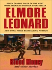 Blood Money and Other Stories, Leonard, Elmore