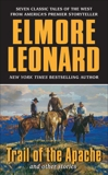 Trail of the Apache and Other Stories, Leonard, Elmore