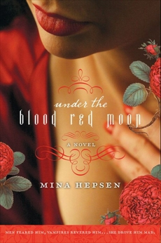 Under the Blood Red Moon, Hepsen, Mina