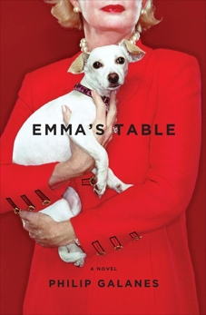 Emma's Table: A Novel, Galanes, Philip