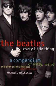 Beatles: Every Little Thing, Mackenzie, Maxwell