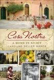 Casa Nostra: A Home in Sicily, Manzo, Caroline Seller
