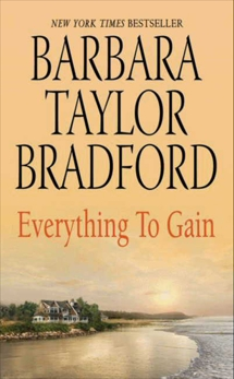 Everything to Gain, Bradford, Barbara Taylor