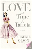 Love in the Time of Taffeta, Olson, Eugenie