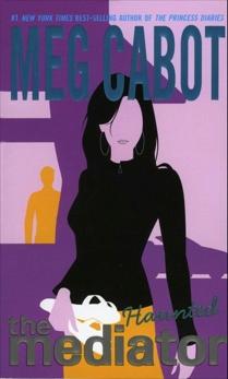 Mediator #5: Haunted, Cabot, Meg