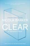 Clear: A Transparent Novel, Barker, Nicola