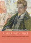 A Year with Rilke: Daily Readings from the Best of Rainer Maria Rilke, Macy, Joanna & Barrows, Anita