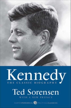 Kennedy: The Classic Biography, Sorensen, Ted