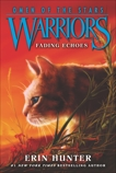 Warriors: Omen of the Stars #2: Fading Echoes, Hunter, Erin