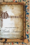 Watermark: A Novel of the Middle Ages, Sankaran, Vanitha