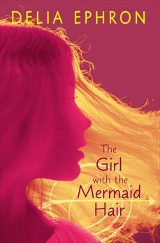 The Girl with the Mermaid Hair, Ephron, Delia