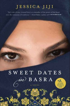 Sweet Dates in Basra: A Novel, Jiji, Jessica