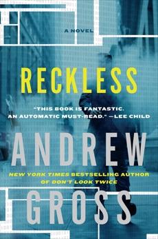 Reckless: A Novel, Gross, Andrew