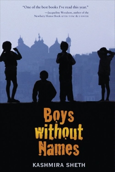 Boys Without Names, Sheth, Kashmira