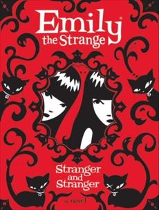 Emily the Strange: Stranger and Stranger, Reger, Rob & Gruner, Jessica