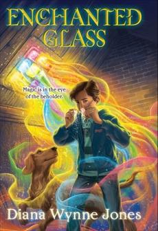 Enchanted Glass, Jones, Diana Wynne