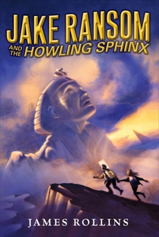 Jake Ransom and the Howling Sphinx, Rollins, James